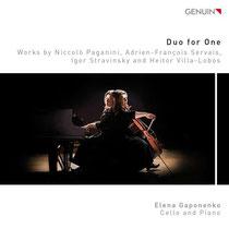 Duo for One - Werke von Paganini, Servais, Strawinski und Villa-Lobos - Elena Gaponenko, Violoncello und Klavier