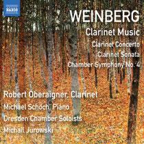 Weinberg: Werke für Klarinette - Robert Oberaigner, Klarinette; Michael Schöch, Klavier; Dresdner Kammersolisten, Michail Jurowski, Dirigent