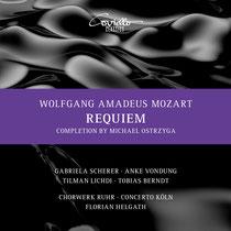 Mozart: Requiem - Gabriela Scherer, Sopran; Anke Vondung, Alt; Tilman Lichdi, Tenor, Tobias Berndt, Bass; ChorWerk Ruhr, Concerto Köln, Florian Helgath, Dirigent