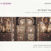 All-Night Vigil - Vesper von Sergei Rachmaninoff - MDR Rundfunkchor; Risto Joost, Dirigent; Klaudia Zeiner, Alt; Falk Hoffmann, Tenor