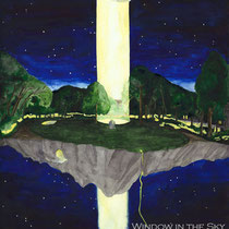 WINDOW IN THE SKY, not far from home, water color, 2007
