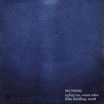 KEIN ETWAS, 25x25cm, Aquarell, 2008