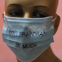 "PRINZpod, Mask ""Don't braindrain too much"", fleece paper, small rubber band"