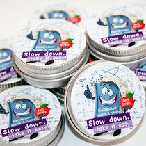 Slowdown take it easy! neutrales Bild