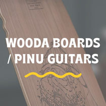 WOODA BOARDS PINU GUITARS