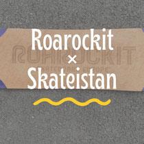 ROAROCKIT × SKATEISTAN