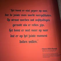 Quote van Hanns Albin Rauter, directieleider van de NSB. Onderdeel van de tentoonstelling