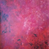 """""""Glühend"""" Acrylmalerei, 100 x 70cm, 06/2015"""