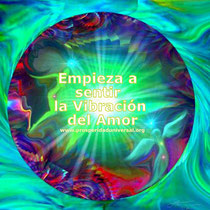 VIBRACIÓN DEL AMOR PROSPERIDAD UNIVERSAL -