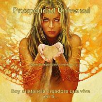 YO SOY PROSPERIDAD UNIVERSAL - SOY SUSTANCIA CREADORA QUE VIVE DENTRO DE TI - www.prosperidad universal.org