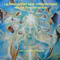 la prosperidad está basada en los pensamientos - Prosperidad Universal- www.prosperidaduniversal.org