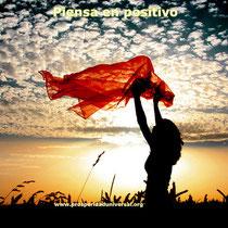 EL PODER DEL PENSAMIENTO POSITIVO - PROSPERIDAD UNIVERSAL - www.prosperidaduniversal.org