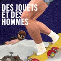 Des jouets et des hommes