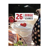 26 Dinge zum Probieren Schweiz.