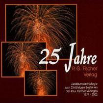 25 Jahre R. G. Fischer Verlag - 1977-2002