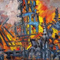 Notre Dame de Paris  Serie aus 4 Bildern, jeweils 60 cm x 80 cm, Öl auf Lw, 19. 04. 2019