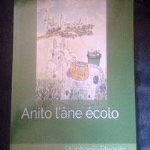 Anito l'âne écolo écrit par Stéphanie Pluquin