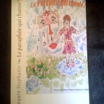 Le parapluie qui chante écrit par Stéphanie Pluquin