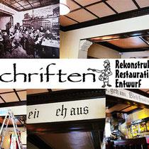 Rekonstrution eines alten Schriftzugs in einem Berliner Lokal