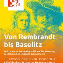 """Städtisches Museum Braunschweig / Ausstellung """"Von Rembrandt bis Baselitz"""" Plakat"""