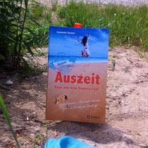 Auszeit - Raus aus dem Hamsterrad: Abenteuer, Reiseträume und Lifestyle-Design