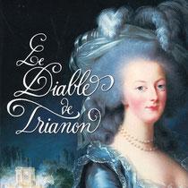 """Calligraphie pleine d'arabesques pour le titre """"Le Diable de Trianon"""",  de Olivier Seigneur, Flammarion"""