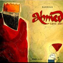 """Calligraphique """"arabisante"""" pour """"Ahmed sans abri"""", Editions Mango"""