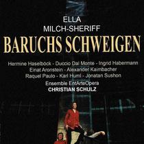 E. Milch-Sheriff (*1954): Baruchs Schweigen (2016), EntArteOpera Festival Vienna Chamberopera for 8 singers and chamberorchestra