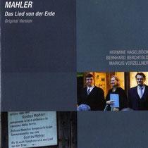Mahler: Lied von der Erde mit Bernhard Berchthold, Markus Vorzellner Label: CAvi Music 2009