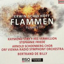 E. Schulhoff: Flammen (2006) Bertrand de Billy , Theater an der Wien, RSO Vienna