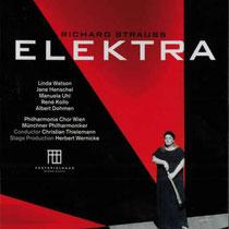 Richard Strauss: Elektra, Festspiele Baden-Baden, Münchner Philharmoniker, Christian Thielemann , Label: Unitel 2010 (DVD)