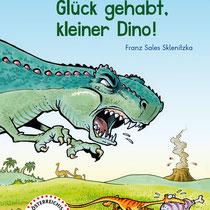 """""""Glück gehabt, kleiner Dino!"""" - Buch aus der LESEZUG-Reihe, G&G Verlag, Wien - © Helmut »Dino« Breneis"""
