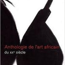 Anthologie de l'art africain du XXè siècle. La Revue Noire