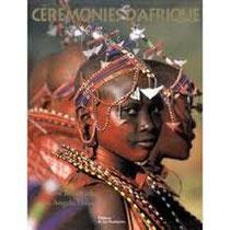 Cérémonies d'Afrique - Carol Beckwithn