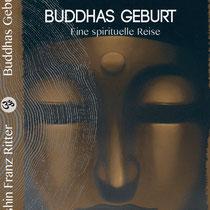 Buddhas Geburt - Franz Ritter/Cover Suze LaRousse