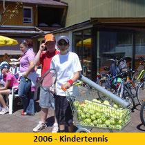2006 - Kindertennis