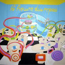 """""""L`heure du repas"""" - Acryl auf MDF 107x110cm 2006"""