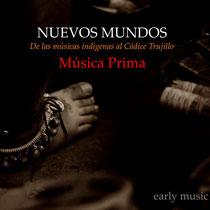 NUEVOS MUNDOS / Música Prima
