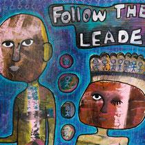 Follow The Leader, Acrylic and mixed media on canvas, 61 x 46 cm