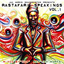 """""""Rastafari Speakings"""" mix by OGA rep JAH WORKS 表"""