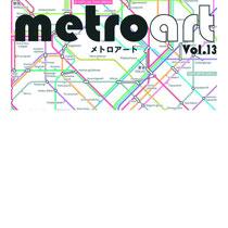 metro art vol.13 2011 2/7-