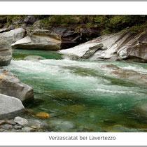Verzascatal bei Lavertezzo