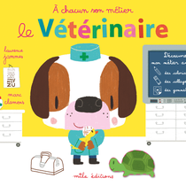 Le vétérinaire coloriages, collages, gommettes  text. et illus. Laurence Jammes, Marc Clamens - ed.Mila