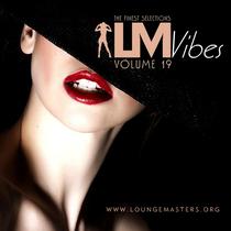 Lounge Master Vibes Volume 19 (1 track on Free Compilation, 2015)