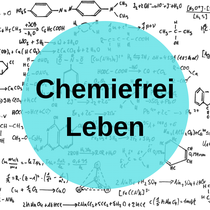 Chemiefrei leben, chemiefreies leben, Onlinekurs, ganzheitlich, natürliche Hausmittel, Kosmetik, Hausapotheke, Lebensmittel
