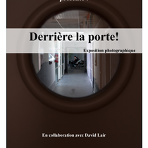 """""""Derrière la porte"""" - en collaboration avec la M.A.S Anaïs d'Ancenis - Ancenis (44) - 2015"""