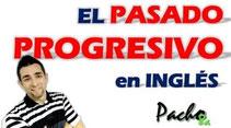 Cómo comprender fácilmente el pasado continuo o progresivo en inglés Pacho8a