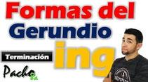 Formas de Ing / Gerundio Pacho8a