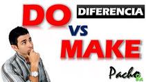 Diferencia Do y Make pacho8a