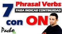 Aprende estos 7 Phrasal Verbs con ON para indicar continuidad Pacho8a